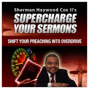 Supercharge Your Sermons